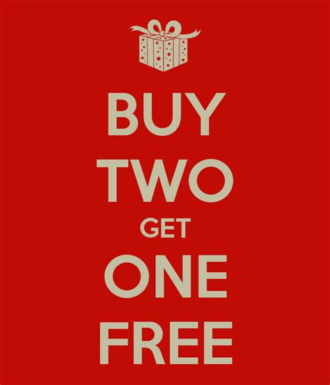 one free buy two get one free poster craftbros122 gmail