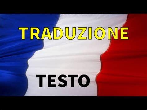 marsigliese testo inno nazionale francia traduzione sottotitoli in