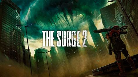 Pc Mba 4 1 by The Surge 2 Ps4 Xbox One Pc Announced Launching 2019