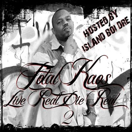 Kaos Never Sleeps total kaos live real die real 2 official mixtape by dj