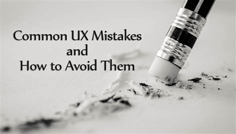 how to date a common mistake that s commit in winning a books common ux mistakes and how to avoid or fix them