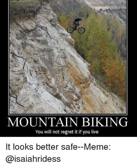 Mtb Memes - image gallery mountain biking meme