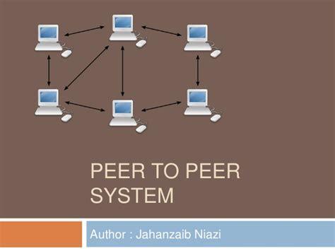 peer to peer system