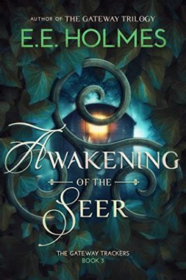 awakening of the seer the gateway trackers book 3