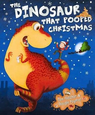 the dinosaur that pooped the dinosaur that pooped christmas book review