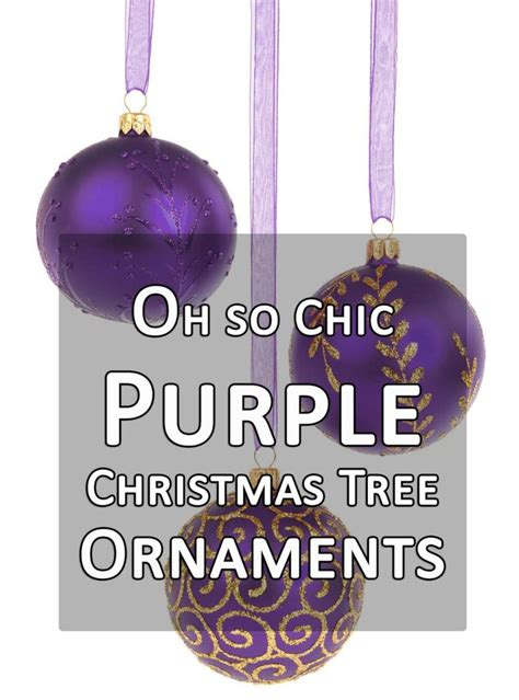 purple tree ornaments 28 images oh so chic purple tree