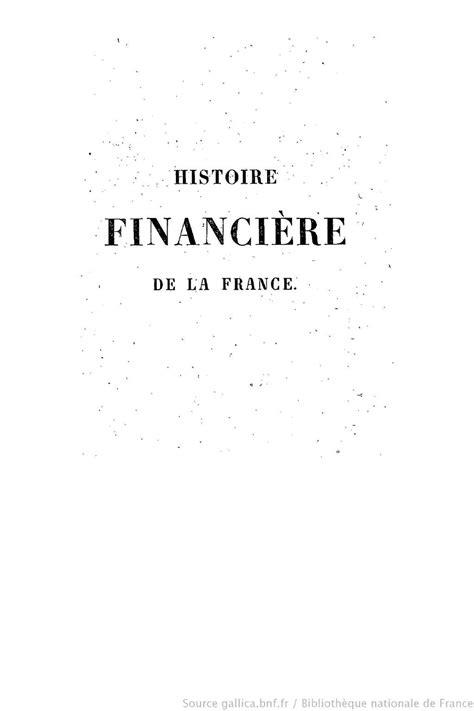 1390349225 histoire financiere de la france calam 233 o histoire financi 232 re de la france depuis l