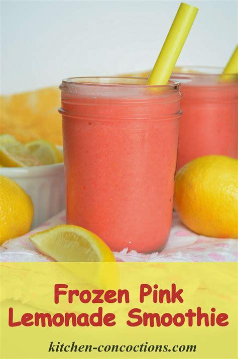 Kitchen Inspiration Pink Lemonade Frozen Pink Lemonade Smoothie Kitchen Concoctions