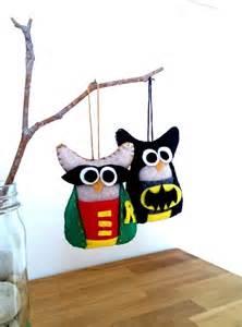 felt owl ornaments batman and robin owl felt ornaments