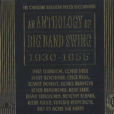 anthology of big band swing an anthology of big band swing 1930 1955 louis armstrong