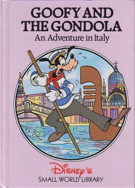 books about italy for theodore s italian adventure theodore travel series books goofy and the gondola an adventure in italy by walt