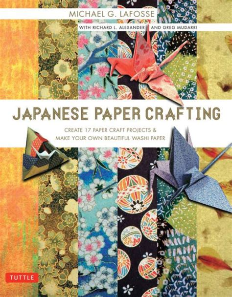 japanese paper crafts japanese paper crafting create 17 paper craft projects
