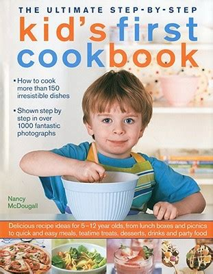Pdf Mcdougall Easy Cookbook Delicious by The Ultimate Step By Step Kid S Cookbook Delicious