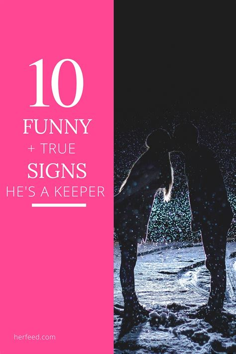 8 Ways To Hes A Keeper 10 but true ways you he s a keeper page 4 of