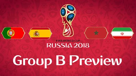 b world cup 2018 world cup 2018 b preview marking the spot