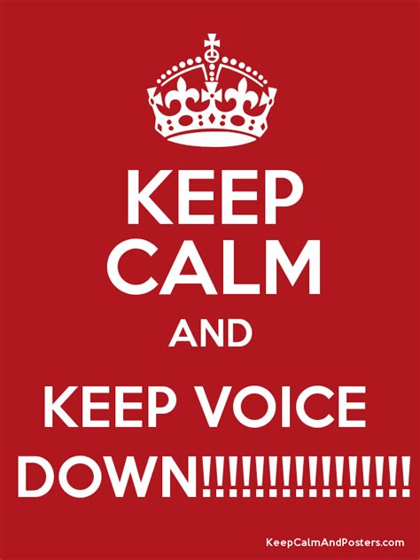 voice of downward keep calm and keep voice keep calm and posters generator maker