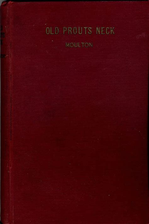 portland and vicinity classic reprint books prouts neck by augustus f moulton hardcover 1924