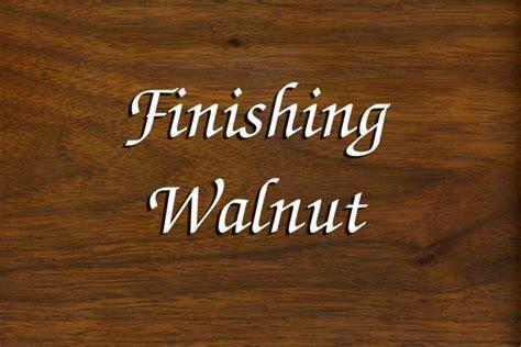 Woodworking With Rob Millard Finishing Walnut