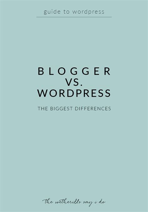 blogger vs wordpress blogger vs wordpress the biggest differences