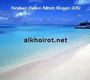 tutorial shalat taubat tutorial dasbor admin blogger blogspot 2014 konsultasi
