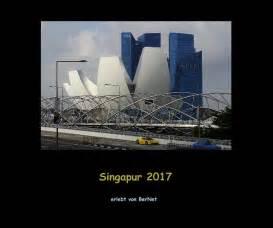 expert design kamunting singapur 2017 by erlebt von bernet travel blurb books