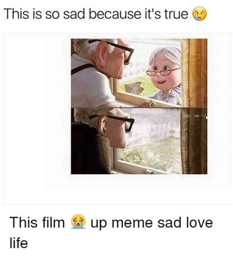 Sad Love Memes - 25 best memes about meme sad meme sad memes