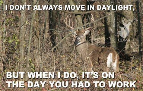 Funny Deer Hunting Memes - 33 best hunting memes images on pinterest hunting stuff