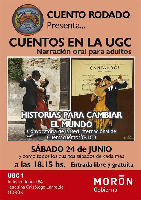 cuentos para cambiar historias para cambiar el mundo 21 junio 2017 191 te unes argentina cuento rodado participa