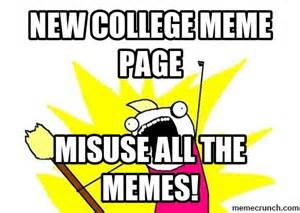 Meme Pages - new college meme page