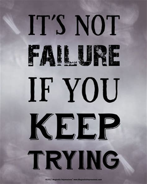 Keep Trying not failure if you keep trying inspirational quote 8 x 10