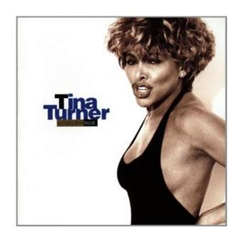 simply the best tina turner tina turner simply the best cd 193 lbum compre m 250 sica
