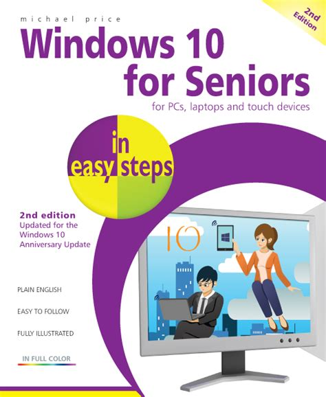 for seniors in easy steps covers ios 11 books in easy steps windows 10 for seniors in easy steps 2nd