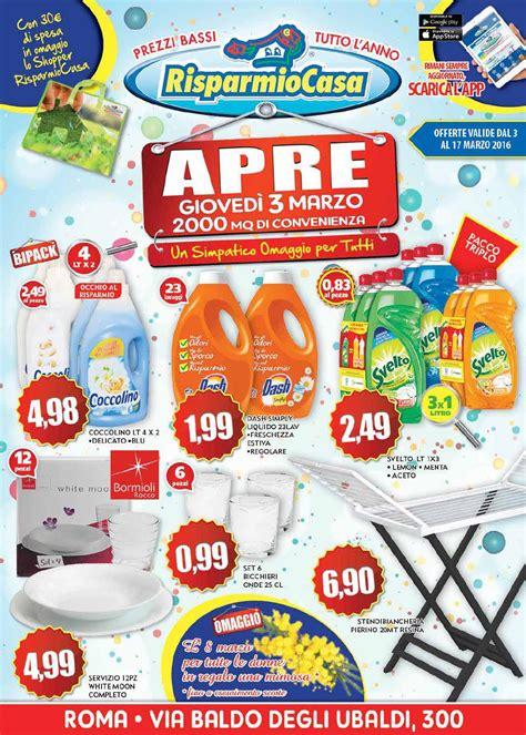 offerte risparmio casa roma volantino risparmio casa apertura roma via baldo degli
