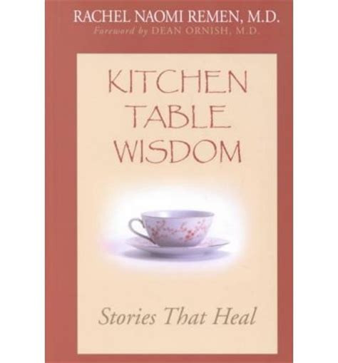 kitchen table wisdom md remen 9780783893402