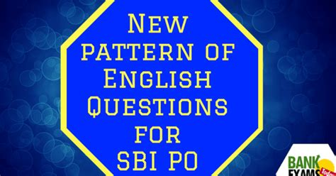 new pattern bank exam new pattern of english questions for sbi po bank exams today