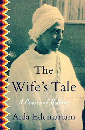 0007459629 the wife s tale a personal the wife s tale a personal history harvard book store