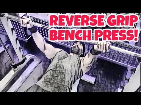 reverse grip bench press upper chest build your upper chest with reverse grip bench press eng