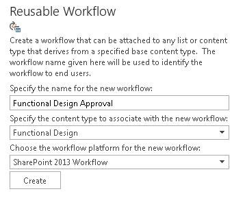 sharepoint 2013 workflow types associate sharepoint 2013 workflow with a content type