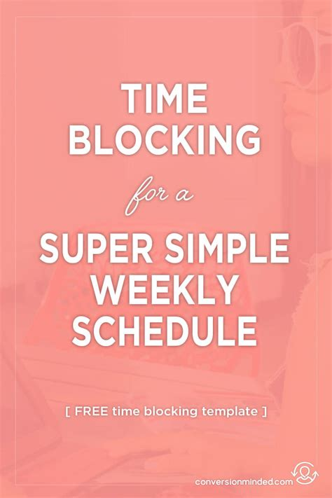 time blocking template 12 time blocking tips for a simple weekly schedule