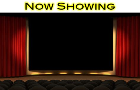 cinema 21 now showing now showing movie sign www imgkid com the image kid
