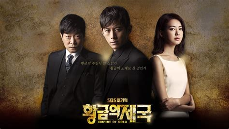 sinopsis film drama korea empire of gold watch empire of gold online free on yesmovies to