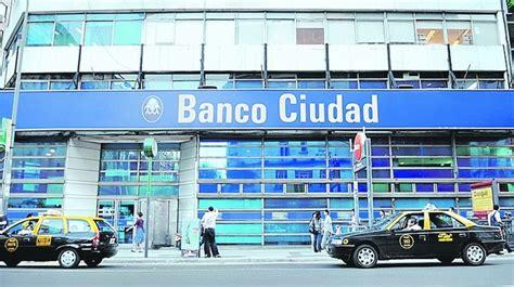 banco ciudad el fpv quiere informaci 243 n actualizada banco ciudad