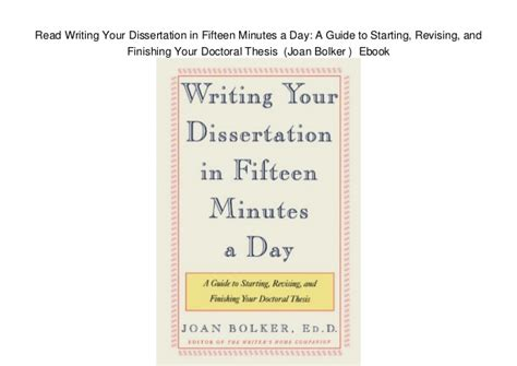 joan bolker writing your dissertation read writing your dissertation in fifteen minutes a day a