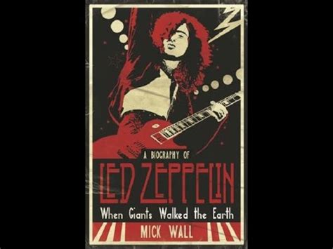 biography of led zeppelin book when giants walked the earth a biography of led zeppelin