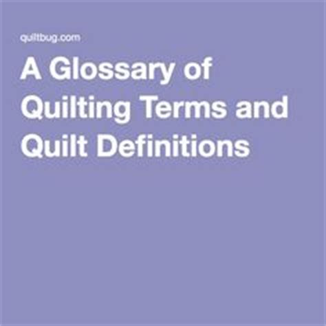 Quilting Terminology by 1000 Images About Quilting Could Become A Real On