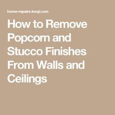 How To Remove Stucco Ceilings by Die Besten 25 Stucco Finishes Ideen Auf
