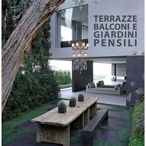 terrazze pensili terrazze balconi e giardini pensili logos libri it