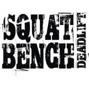 squats bench deadlift squat bench deadlift t shirt spreadshirt