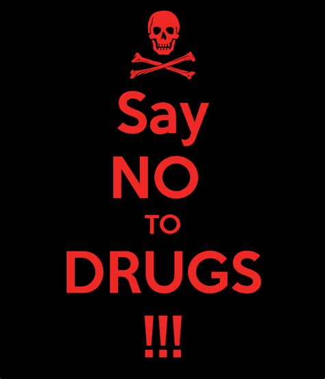 Say No To Drugs Meme - keep calm and say no to drugs memes