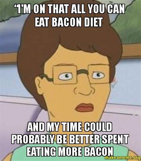 Eat Meme - eating bacon memes